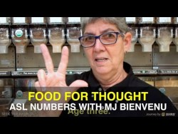Food for Thought: ASL Numbers with MJ Bienvenu