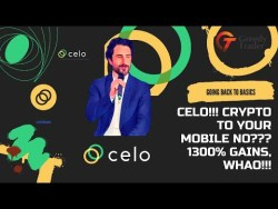 CELO!!! 💎 Crypto To Your Mobile, 1300% Gains, Whao!!! 🔥🔥🔥