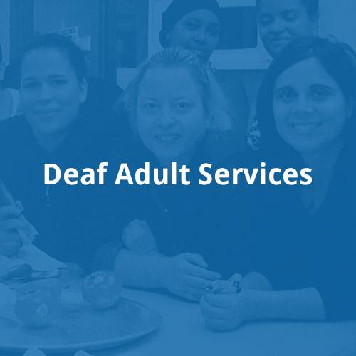Deaf Adult Services
