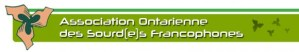 Association Ontarienne des Sourd(e)s Francophones Image