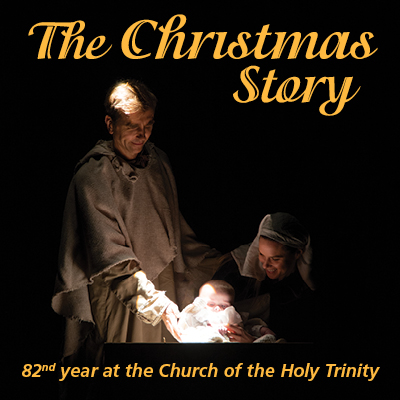 The Christmas Story 82nd year at the Church of the Holy Trinity