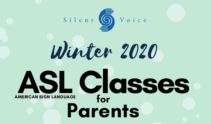 Winter 2020 ASL Classes for Parents