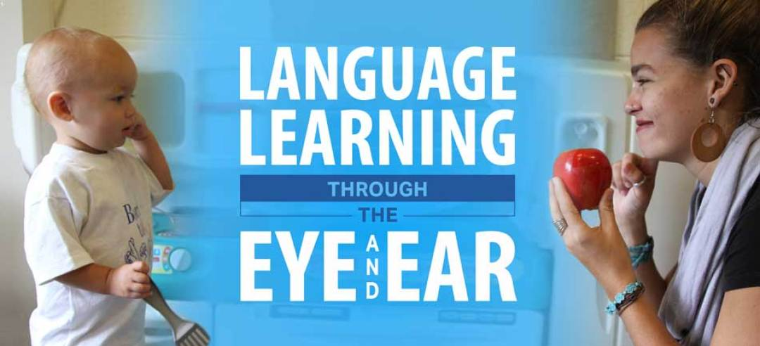 An image of the language learning through eyes and ears banner