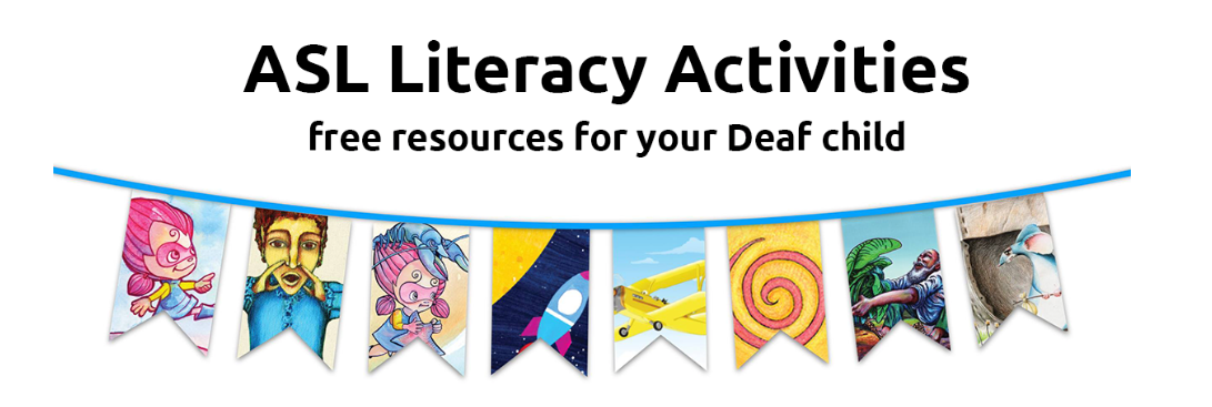 "White background with colourful flags on a string titled ""ASL Literacy Activities - free resources for your Deaf child"""