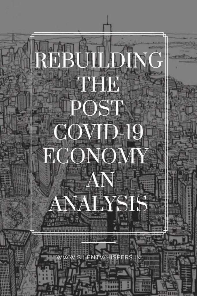 post covid economy, rebuilding economy