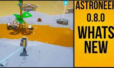 Astroneer Update 0.8.0 Whats New   New Tutorial Walk Through