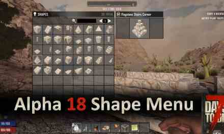 7 Days to Die New Shape Menu Is Awesome