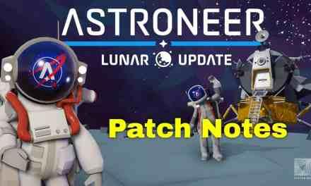 Astroneer Lunar Update Patch Notes