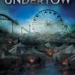 Review: Undertow – Michael Buckley
