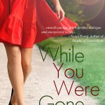Cover Reveal: While You Were Gone