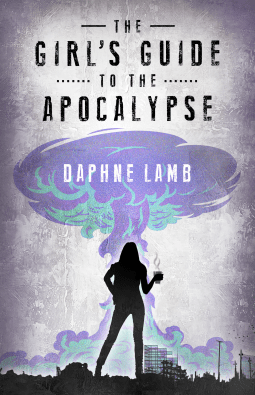 The Girls Guide to the Apocalypse