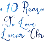 Top 10 Things I Love About The Lunar Chronicles!