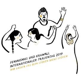 8. März 2018, Weltfrauentag, Feminismus & Krawall