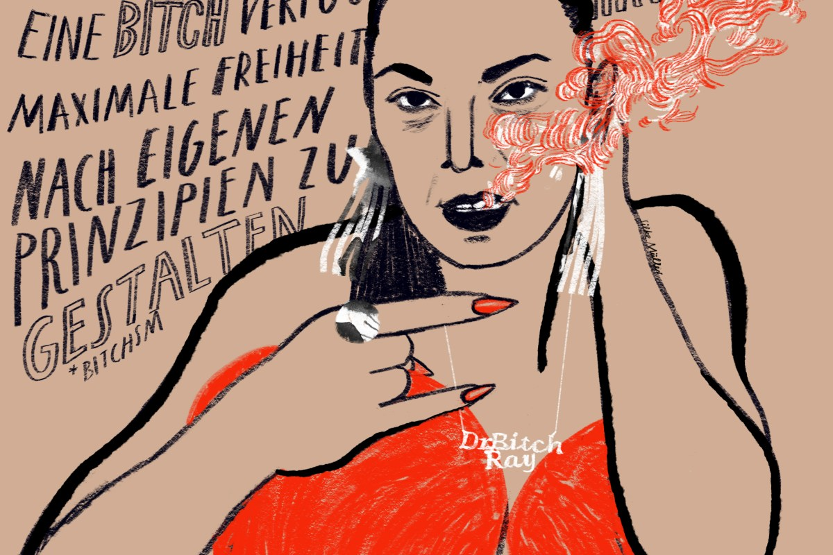 Lady Bitch Ray aka Rayhan Sahin, Illustration: Silke Müller | Fotzengalerie