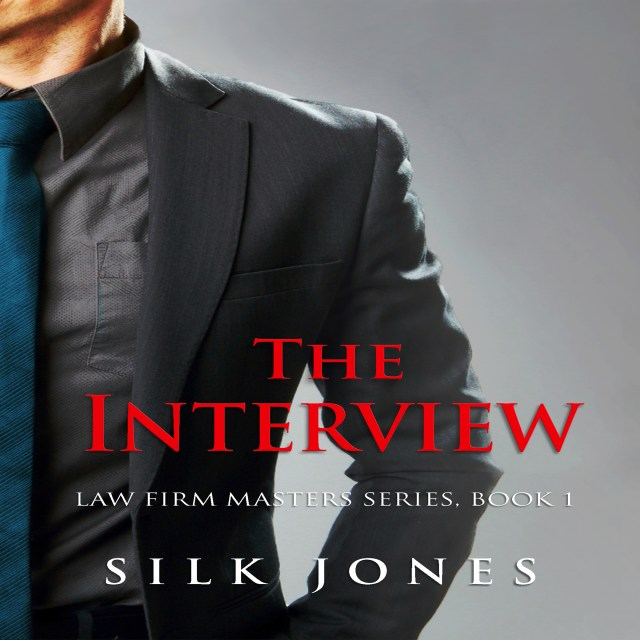 The Interview: Law Firm Masters Book I (Audiobook)