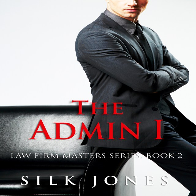 The Admin: Law Firm Masters Book 2 Audiobook