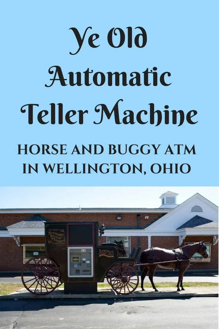 Ye Old Automatic Teller Machine  - Horse and Buggy ATM in Wellington, Ohio - Ohio Roadside Attractions