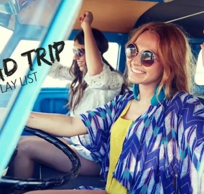 Road Trip Play List