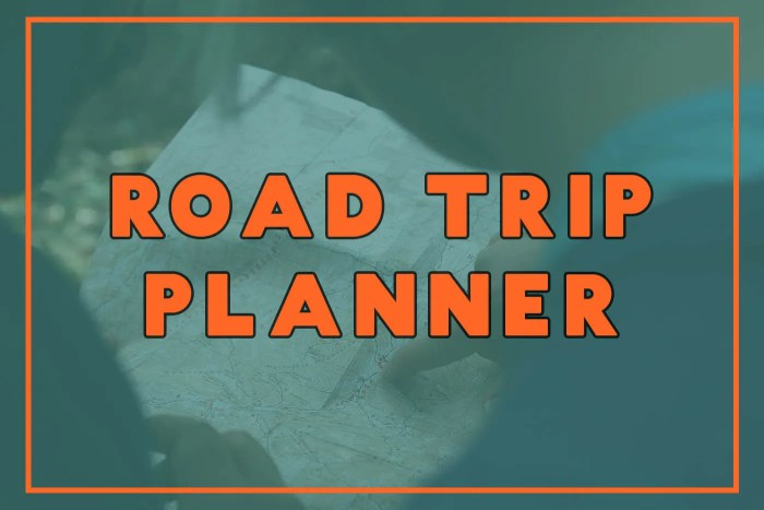 Road Trip Planner p Plan Your Road Trip