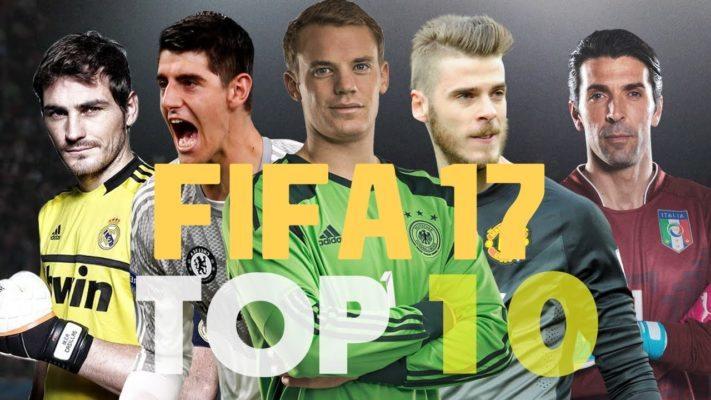 Fifa 17 top 10 best goalkeepers
