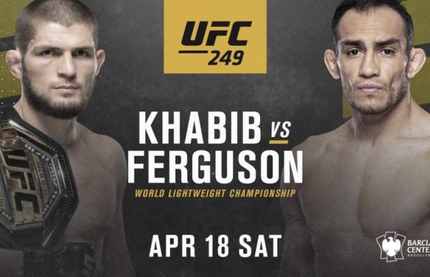 UFC 249 UK Time & TV Channel Khabib Nurmagomedov vs Tony Ferguson On TV Tonight!