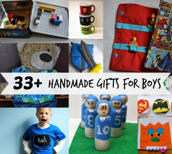 33+ Handmade Gifts for Boys - Patterns, Tutorials, and More!