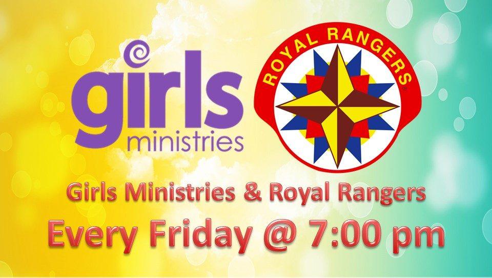 Girls Ministries & Royal Rangers