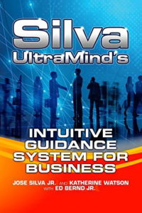 Silva UltraMind's Intuitive Guidance for Business