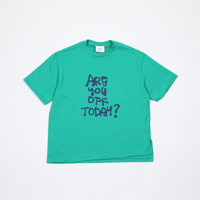 TODAY edition ARE YOU OFF TODAY? Tee Short Sleeve [BT-14S]