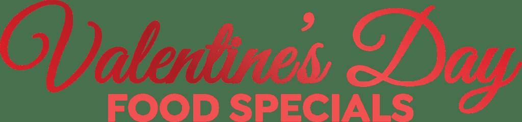 Valentine's Day Food Specials