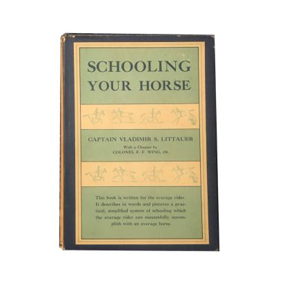 Schooling Your Horse hardcover