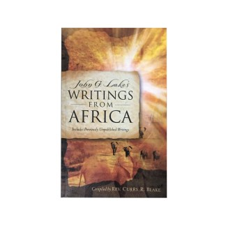 John G. Lake's Writing From Africa