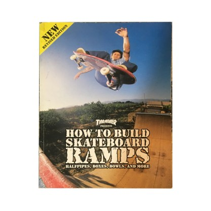 How to Build Skateboard Ramps by Thrasher