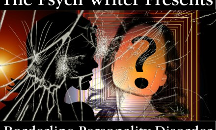 The Psych Writer: Exploring Borderline Personality Disorder