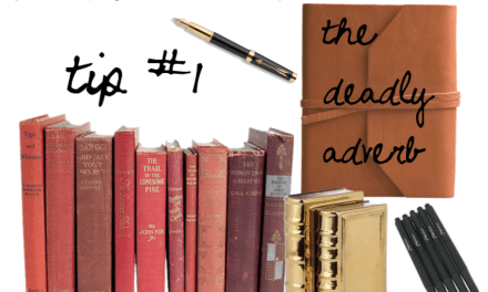 "The Editor's Corner – The ""Deadly"" Adverb"