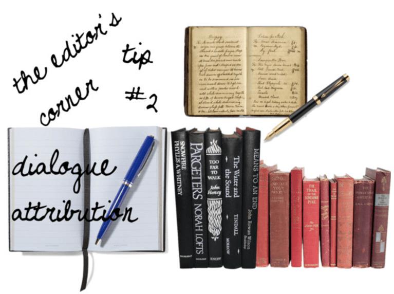 The Editor's Corner – Dialogue Attribution
