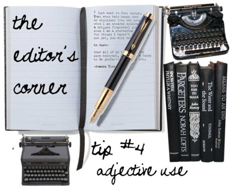 The Editor's Corner – Adjective Abuse