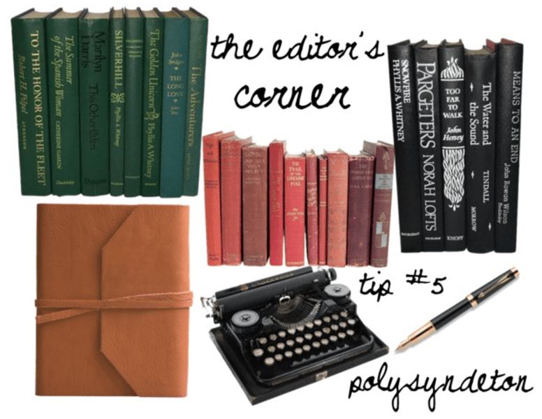 The Editor's Corner – Polysyndeton