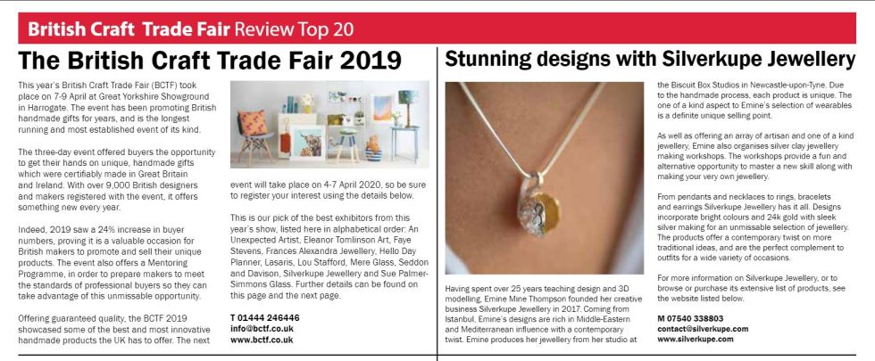 "Business and Industry Today explains that ""The BCTF 2019 showcased some of the best and most innovative handmade products the UK has to offer"". Silverkupe made to the Top 20 they have picked from 2019 exhibitors."