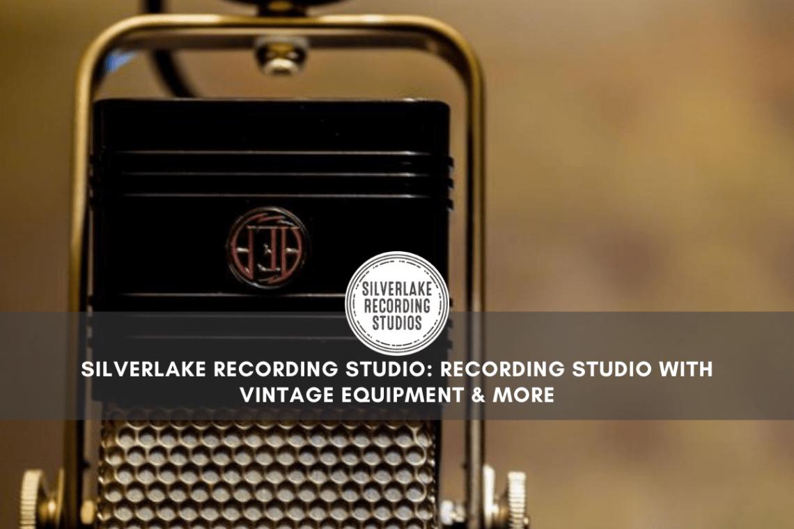 Silverlake Recording Studio