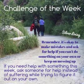 https://silverliningcommunity.wordpress.com/2016/01/18/challenge-of-the-week-ask-for-help/