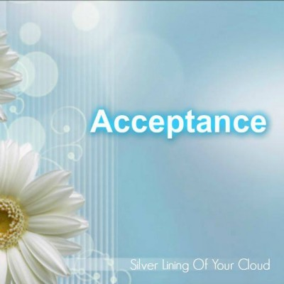 Acceptance _ Silver Lining Of Your Cloud