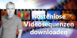 Kostenlose Videosequenzen downloaden