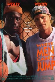 White Men Can't Jump (1991)