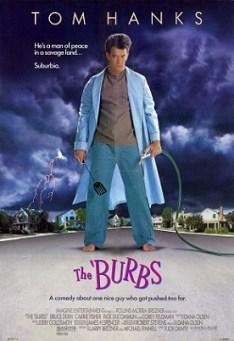 - The Burbs 1989