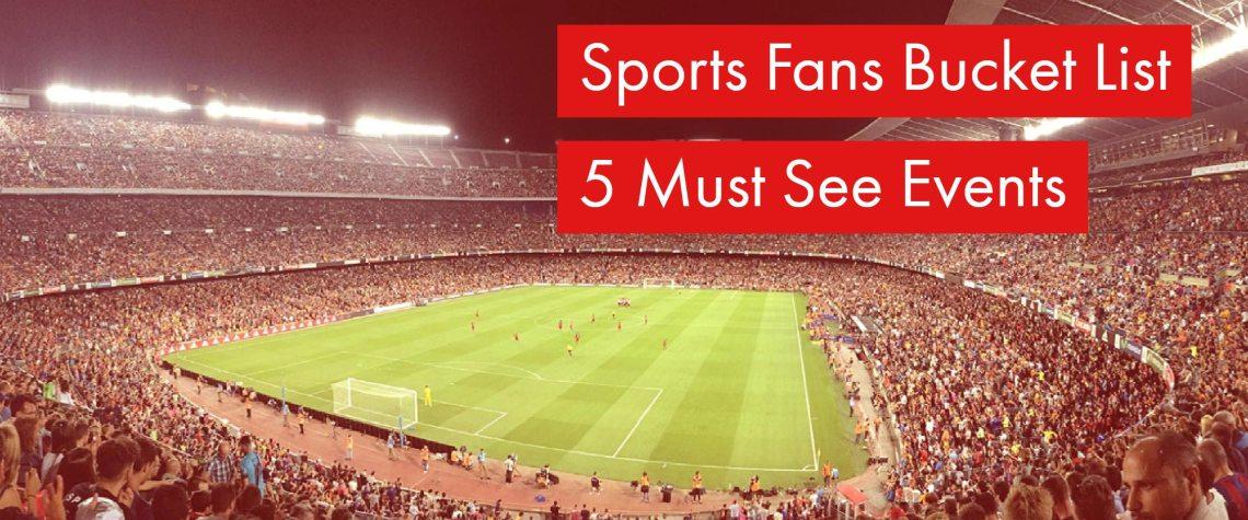 Sports fans bucket list