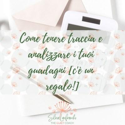 Come tenere traccia e analizzare i tuoi guadagni [c'è un regalo!]