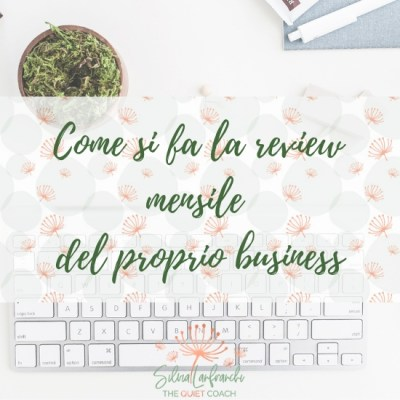 Come si fa la review mensile del proprio business