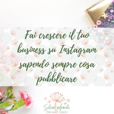 Fai crescere il tuo business su Instagram sapendo sempre cosa pubblicare