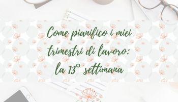 blog_13esima-settimana-pianificazione-trimestrale-silvia-lanfranchi